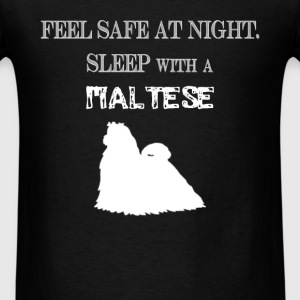 Maltese - Feel  Safe At Night. Sleep With A Maltes - Men's T-Shirt