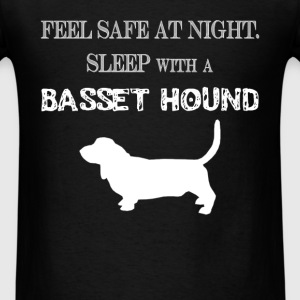Basset hound - Feel  Safe At Night. Sleep With A B - Men's T-Shirt