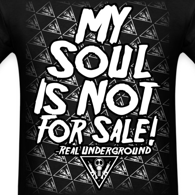 MY SOUL IS NOT FOR SALE SHIRT
