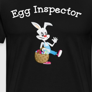 Egg Inspector Easter Bunny Holiday T-Shirt T-Shirts - Men's Premium T-Shirt