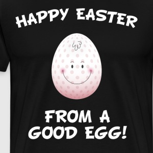 Happy Easter from a Good Egg Holiday Positivity  T-Shirts - Men's Premium T-Shirt