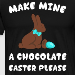 Make Mine a Chocolate Easter Please Bunny T-Shirt T-Shirts - Men's Premium T-Shirt