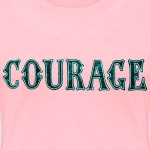 Noble characteristic typography courage - Women's Premium T-Shirt