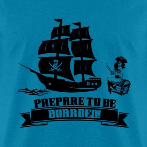 Prepare to be boarded