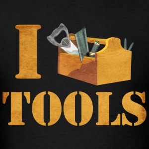 I Love Tools T-Shirts - Men's T-Shirt