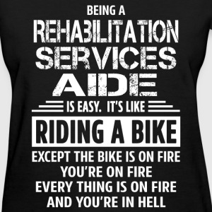 Rehabilitation Services Aide - Women's T-Shirt