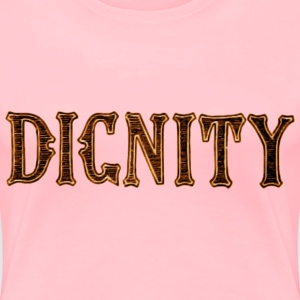 Noble characteristic typography dignity - Women's Premium T-Shirt