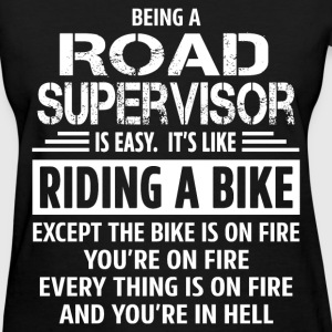 Road Supervisor - Women's T-Shirt