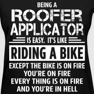 Roofer Applicator - Women's T-Shirt