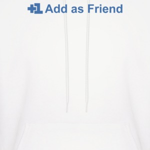 Add Friend - Men's Hoodie