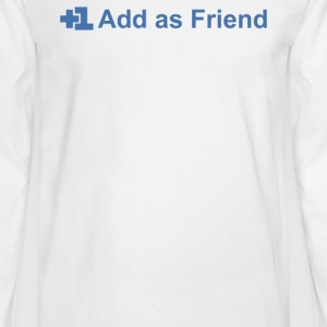 Add Friend - Men's Long Sleeve T-Shirt
