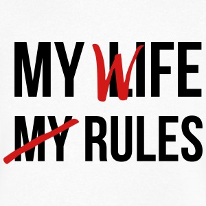 My Life My Rules T-Shirts - Men's V-Neck T-Shirt by Canvas