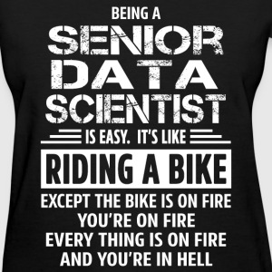 Senior Data Scientist - Women's T-Shirt