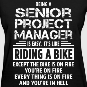 Senior Project Manager - Women's T-Shirt