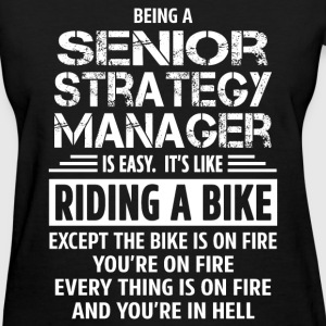 Senior Strategy Manager - Women's T-Shirt