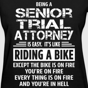 Senior Trial Attorney T-Shirts - Women's T-Shirt