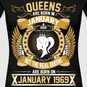 The Real Queens Are Born On January 1969 T-Shirts - Women's Premium T-Shirt