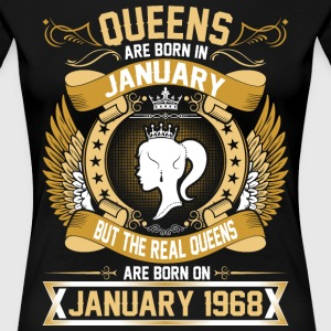 The Real Queens Are Born On January 1968 T-Shirts - Women's Premium T-Shirt