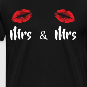 Mrs & Mrs Lesbian Couple T Shirt T-Shirts - Men's Premium T-Shirt