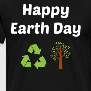 Happy Earth Day Recycle T Shirt T-Shirts - Men's Premium T-Shirt