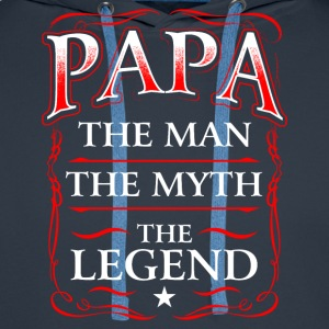 Fathers Day Shirt Papa The Man The Myth The Legend Men's Long Sleeve - Men's Premium Hoodie