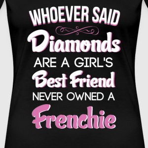A Girl's Best Friend Frenchie French Bulldog Shirt - Women's Premium T-Shirt