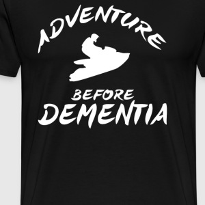 Adventure Before Dementia - Men's Premium T-Shirt