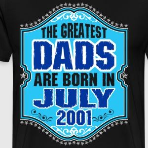 The Greatest Dads Are Born In July 2001 T-Shirts - Men's Premium T-Shirt