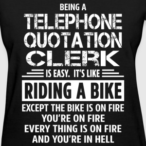 Telephone Quotation Clerk T-Shirts - Women's T-Shirt