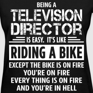 Television Director T-Shirts - Women's T-Shirt
