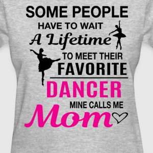 Dancer Mom - Women's T-Shirt