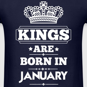 KINGS ARE BORN IN JANUARY T-Shirts - Men's T-Shirt