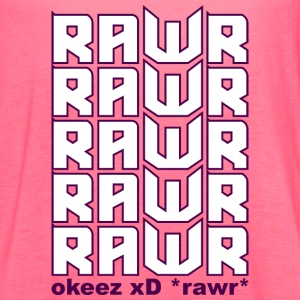 RAWR XD OKEEZ - Women's Flowy Tank Top by Bella