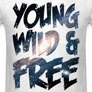 Young Wild & Free T-Shirts - Men's T-Shirt