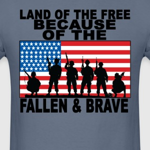 land_of_the_free_because_the_fallen_and_ - Men's T-Shirt