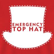 Design ~ EMERGENCY TOP HAT (American Apparel)
