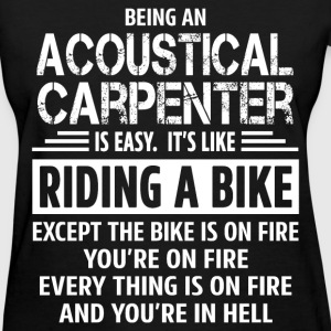 Acoustical Carpenter - Women's T-Shirt