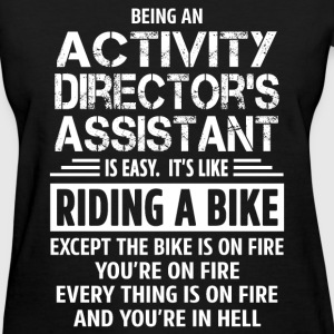 Activity Director's Assistant - Women's T-Shirt