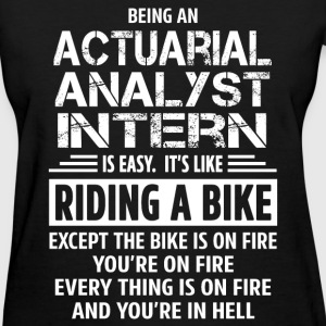 Actuarial Analyst Intern - Women's T-Shirt
