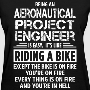 Aeronautical Project Engineer - Women's T-Shirt