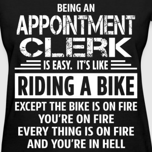 Appointment Clerk - Women's T-Shirt