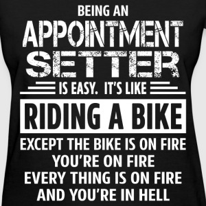 Appointment Setter - Women's T-Shirt