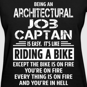 Architectural Job Captain - Women's T-Shirt