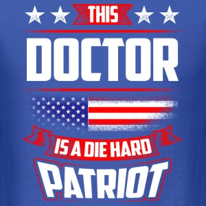 4th Of July Doctor Die Hard Patriot Shirt Gift T-Shirts - Men's T-Shirt