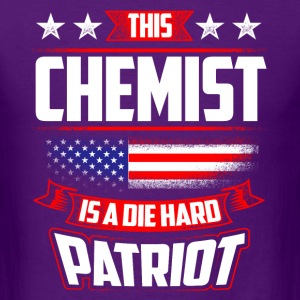 4th Of July Chemist Die Hard Patriot Shirt Gift T-Shirts - Men's T-Shirt