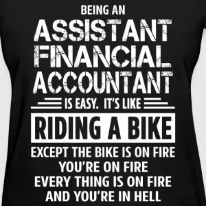 Assistant Financial Accountant - Women's T-Shirt