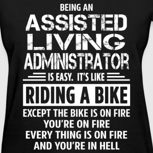 Assisted Living Administrator - Women's T-Shirt