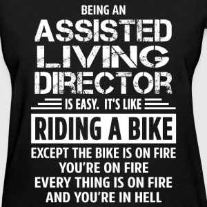 Assisted Living Director - Women's T-Shirt