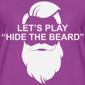 Let's Play Hide The Beard  ©WhiteTigerLLC.com   - Women's Premium T-Shirt