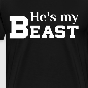 He's My Beast Matching Couple T Shirts T-Shirts - Men's Premium T-Shirt